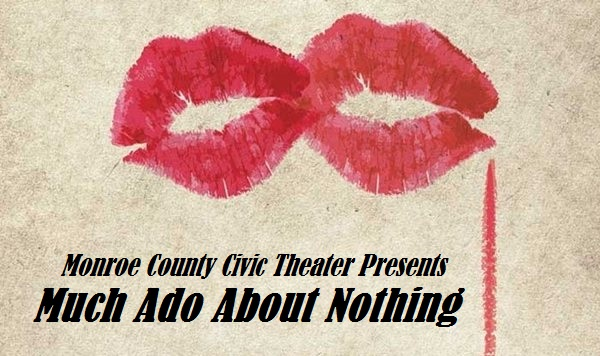 MUCH ADO ABOUT NOTHING OPENS JUNE 2ND!
