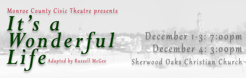 MCCT's It's a Wonderful Life Begins Rehearsals